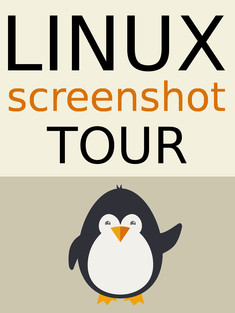 Linux Screenshot Tour Book